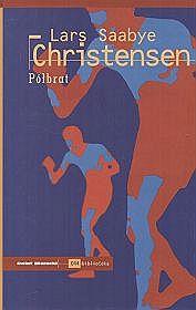 polbrat_lars-saabye-christensenimages_product783-88612-67-0